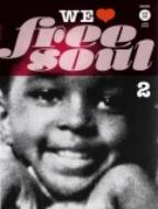 We Love Free Soul: Vol.2: Newdirections Of All Around Soul Music