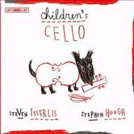 Children's Cello: Isserlis(Vc)hough(P)