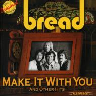 Make It With You & Other Hits