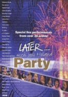 Later: Party