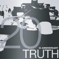Truth: 20th Anniversary