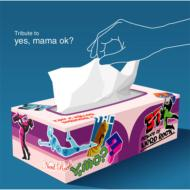 Tribute To Yes, Mama Ok?