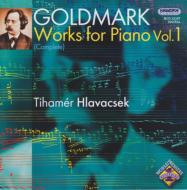 ゴルトマルク(1830-1915)/Complete Piano Works Vol.1: Hlavacsek
