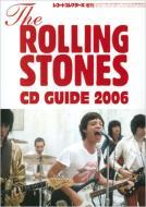 ザ・ローリング・ストーンズ Cdガイド2006: レコードコレクターズ増刊