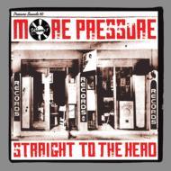 More Pressure: Vol.1: Straightto The Head