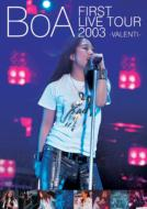 FIRST LIVE TOUR 2003 -VALENTI-