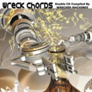 Wreck Chords: Compiled By Wrecked Machines