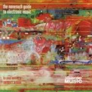 Nonesuch Guide To Electronic Music