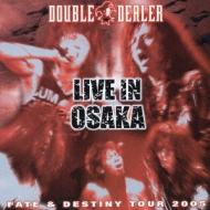 FATE & DESTINY TOUR 2005 LIVE IN OSAKA