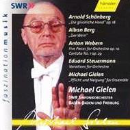 シェーンベルク:幸福の手、ベルク:演奏会用アリア『ワイン』、他 ギーレン&南西ドイツ放送交響楽団、他