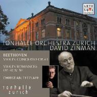 ヴァイオリン協奏曲、ロマンス第1番、第2番 テツラフ、ジンマン&チューリッヒ・トーンハレ管