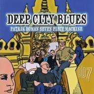 Deep City Blues