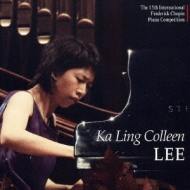 The 15th International Frederick Chopin Piano Competition Ka Ling Colleen Lee 1