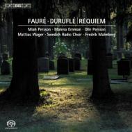 フォーレ:レクィエム、デュリュフレ:レクィエム(オルガン伴奏版) マルムベリ&スウェーデン放送合唱団、ヴァーグナー(オルガン)