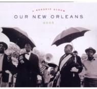 Our New Orleans: Benefit Albumfor Gulf Coast
