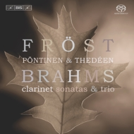 Clarinet Sonata.1, 2, Trio: Frost(Cl)Pontinen(P)Thedeen(Vc)
