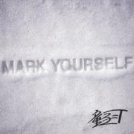 MARK YOURSELF