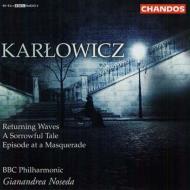 カルウォヴィチ:管弦楽作品集 第3集 ノセダ&BBCフィル