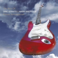 Private Investigations: Very Best Of Dire Straits And Mark Knopfler