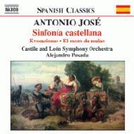 ホセ:カスティーリャ交響曲、他 ポサダ&カスティーリャ&レオン交響楽団