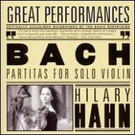 無伴奏ヴァイオリン・パルティータ第2番、第3番、同ソナタ第3番 ヒラリー・ハーン