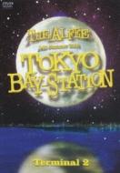 THE ALFEE 24th Summer 2005 TOKYO BAY-STATION Terminal 2