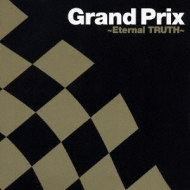 Grand Prix: Eternal Truth