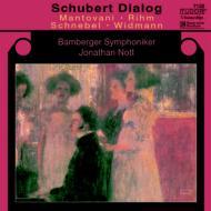 シューベルト・ディアローグ ノット&バンベルク交響楽団