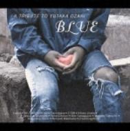 `blue`A Tribute To Yutaka Ozaki