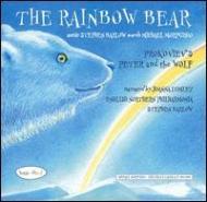 The Rainbow Bear: Barlow / Northern Philharmonia Lumley(Narr)+prokofiev