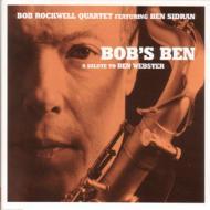 Bob's Ben -Salute To Ben Webster