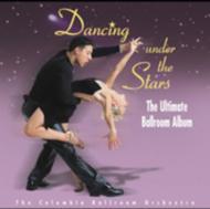 Dancing Under The Stars: Ultimate Ballroom Album