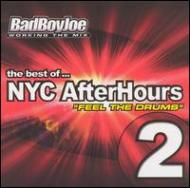Best Of Nyc Afterhours Vol.2: Feel The Drums