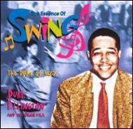 Duke Of Jazz: The Essence Of Swing