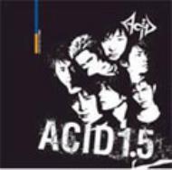 ACID 1.5〜Punk Drunker〜