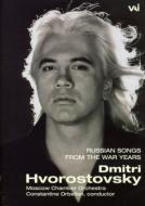 Hvorostovsky Russian Songs Ofthe War Years
