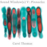 Sound Windows V: Pinnacles