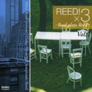 A.reed / 大阪市音楽団 Reed Olays Reed Vol.1