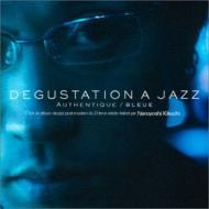 Degustation A Jazz Authentique / Bleue