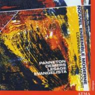 Works By Panneton, Demers, Lesafe, Evangelista: Nouvel Ensemble Moderne
