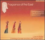 Fragrance Of The East: Live Inindia