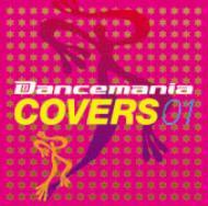 Dancemania Covers 01 【Copy Control CD】