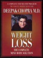 Weight Loss -The Complete Mind / Body Solution