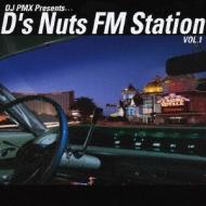 DJ PMX Presents...D's Nuts FM Station VOL.1