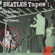 Beatles Tapes Vol.1: The Beatles In The Northwest 1964-1966