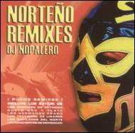 Norteno Remixes
