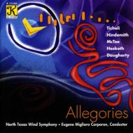 Allegories: North Texas Wind Symphony