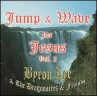 Jump & Wave For Jesus Vol.2
