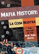 La Cosa Nostra: The History Ofthe New York Mafia