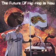 Future Of Hip Hop Is Now